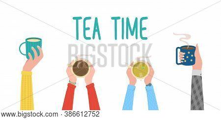 Tea Time. Human Hands With Tea Mug Cup. Human Hands Holding Cups Or Mugs With Hot Drinks, Flat Carto