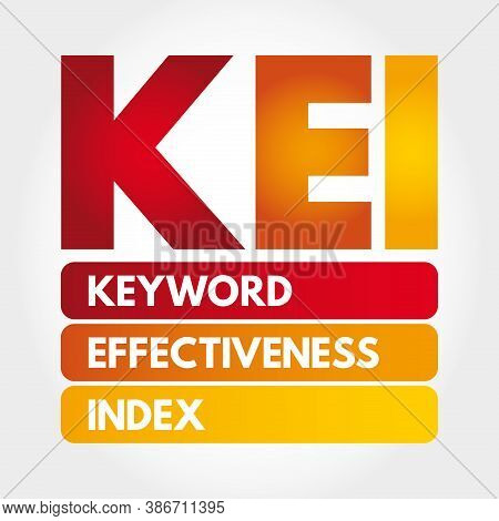 Kei - Keyword Effectiveness Index Acronym, Business Concept Background