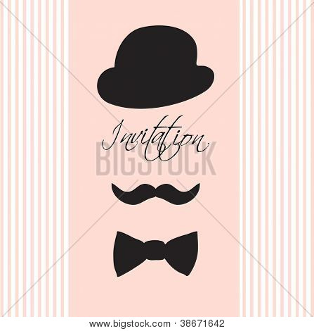 Invitation card with  silhouette of bowler hat, mustaches,  and a bow tie/Vintage illustration for your design