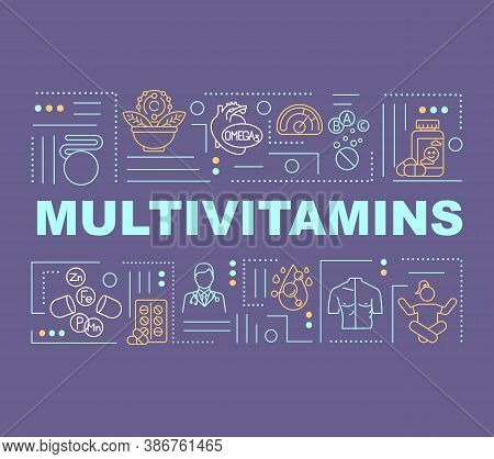 Multivitamins Word Concepts Banner. Vitamins For Better Health. Proper Nutrition. Infographics With