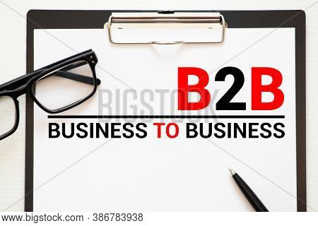 Word Writing Text B2b. Business Concept For Two Types For Sending Emails To Other People