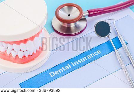 Dental Insurance With Dental Equipment. Dental Concept.