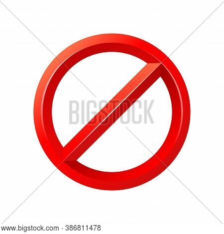 Forbidden Sign Empty Template - Crosser Out Red Prohibition Caution Circle In 3d Embossed Decoration