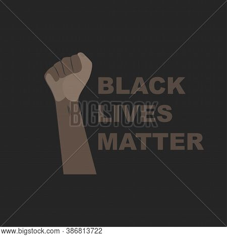 Hands Dark Skin Gestures Prostest, Rally. African Americans Protest Against Racism. Text Black Lives