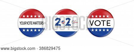 Us Presidential Election. Usa Election Banner With Us Symbols And Colors. Campaign Buttons. Patrioti