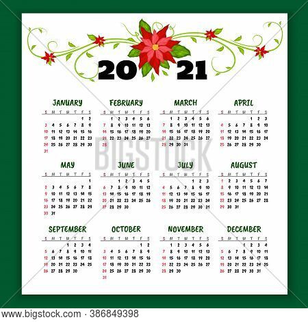 Vector Calendar 2021 Year With Flowers Of Poinsettia. Week Starts From Sunday