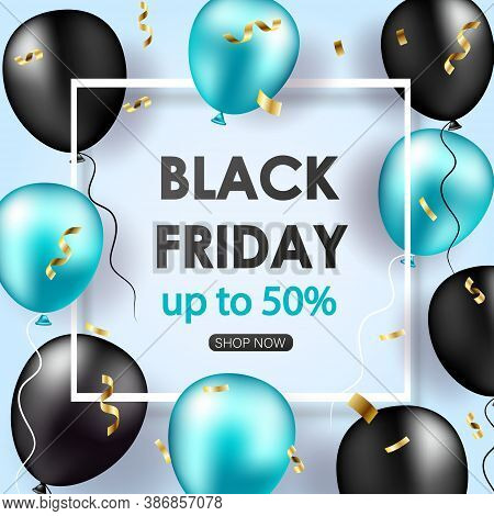Black Friday Sale poster with shiny balloons, confetti. Black friday sale banner. Celebration Balloon Sales Black Friday on a Grey background. Balloons Black Friday. Balloons Black friday with gold realistic bow on the black background. bow realistic. Bla