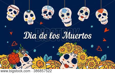 Mexican Day Of The Dead Design Template With Painted Skulls And Marigold Flowers On Top And Bottom O