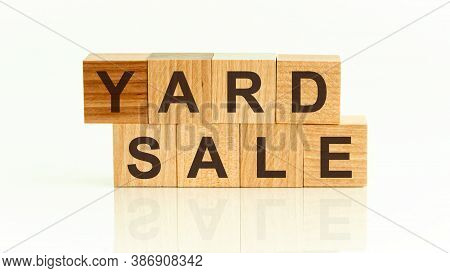 Yard Sale Word Written On Wood Block. Yard Sale Text On Table For Your Desing, Front View Concept.