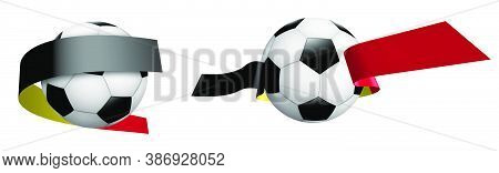 Balls For Soccer, Classic Football In Ribbons With Colors Of Belgium Flag. Design Element For Footba