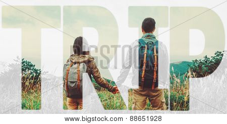 Double exposure word trip combined with image of traveler loving couple in summer outdoor. Concept of travel poster