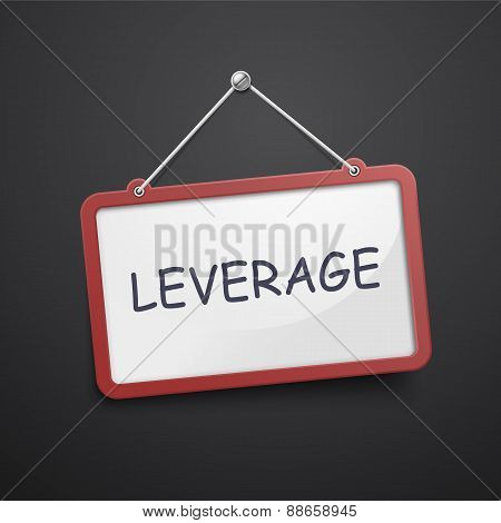 Leverage Hanging Sign