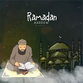 Islamic month of prayers, Ramadan Kareem celebration with illustration of a Muslim man reading Quran Shareef on mosque decorated background. poster
