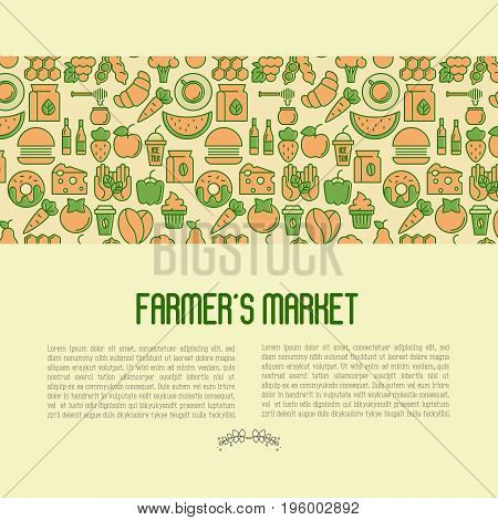 Farmer's market concept contains seamless pattern with thin line icons: fruits, vegetables, coffee, honey, food. Vector illustration for invitation, banner, announcement.