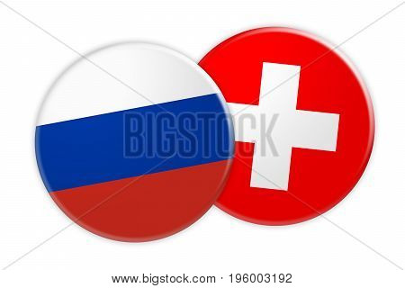 News Concept: Russia Flag Button On Switzerland Flag Button 3d illustration on white background