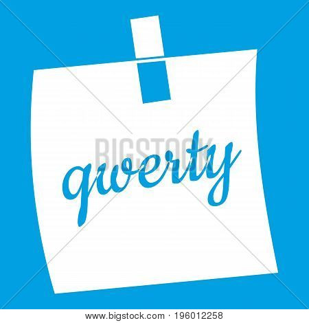 Paper sheet with text qwerty icon white isolated on blue background vector illustration