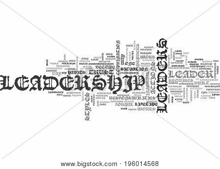 A LEADER IS TEXT WORD CLOUD CONCEPT