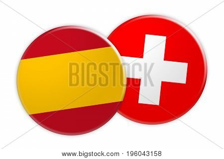 News Concept: Spain Flag Button On Switzerland Flag Button 3d illustration on white background