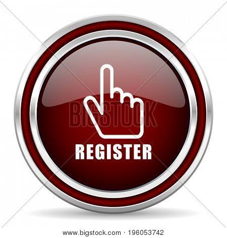 Register red text glossy icon. Chrome border round web button. Silver metallic pushbutton.