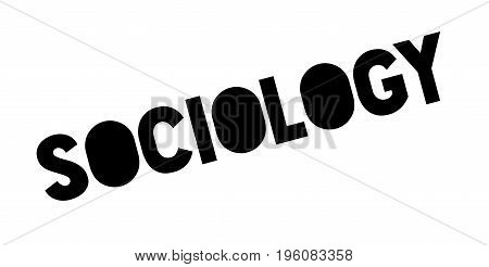 Sociology rubber stamp. Grunge design with dust scratches. Effects can be easily removed for a clean, crisp look. Color is easily changed.