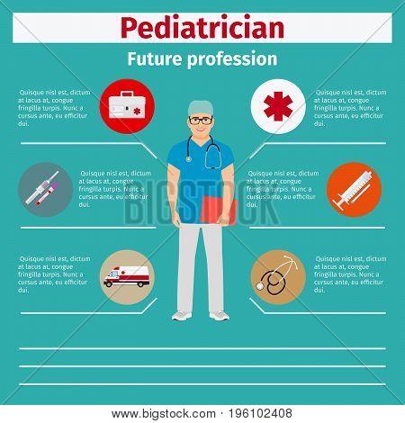 Future profession pediatrician infographic for students, vector illustration