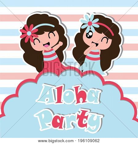 Aloha party card with cute hawaiian girls on striped background vector cartoon for birthday party postcard and invitation card
