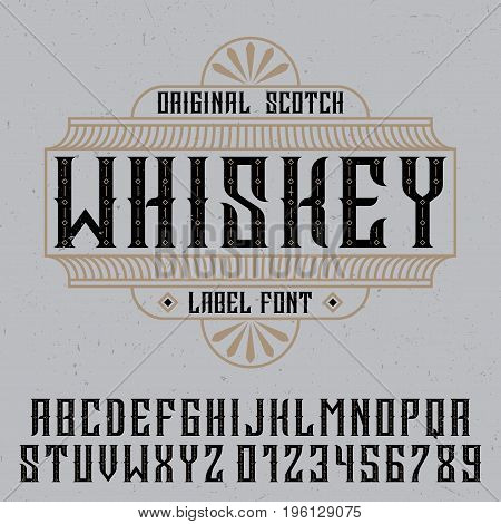 Original whiskey poster with label font in vintage style vector illustration