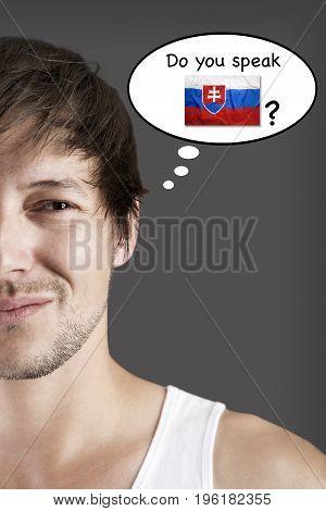 Handsome student thinks do you speak Slovak?