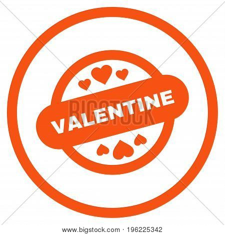 Valentine Stamp Seal rounded icon. Vector illustration style is flat iconic symbol inside circle, orange color, white background.