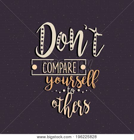 don t compare yourself to others quotes motivation vector