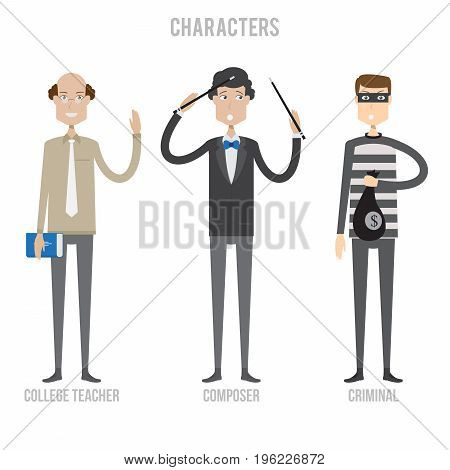 Character Set include college teacher, composer and criminal   set of vector character illustration use for human, profession, business, marketing and much more.The set can be used for several purposes like: websites, print templates, presentation templat