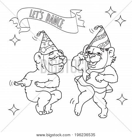 Two funny bears in party hats are dancing. Words on ribbon Let s dance. Vector illustration. Cute animals cartoon character. Hand drawn sketch illustration for coloring book.