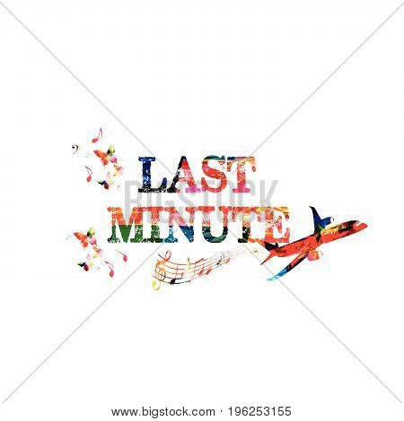 Last minute offer. Travel and tourism background. Last minute inscription with airplane isolated vector illustration