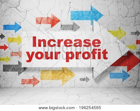 Business concept:  arrow with Increase Your profit on grunge textured concrete wall background, 3D rendering