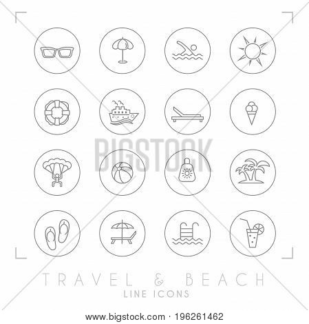 Outline thin travel and vacation icons set in circles. Sunglasses umbrella swim sun lifebuoy ship desk chair ice cream air sports ball sun cream palms flip flops pool bar and cocktail.