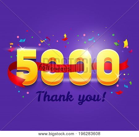 Thank you 5000 followers network card. Vector design template for friends, subscribers and followers. Banner for Social Networks. Card for user who celebrates a big number of followers.