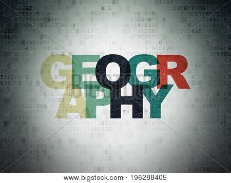 Science concept: Painted multicolor text Geography on Digital Data Paper background