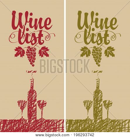 Vector cover for a wine list menu with bottle two glasses and grape vine. Two banners for red and white wine. Calligraphic inscription wine list