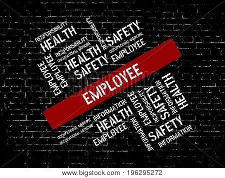 Employee - Hindrance - Image With Words Associated With The Topic Work Safety, Word, Image, Illustra