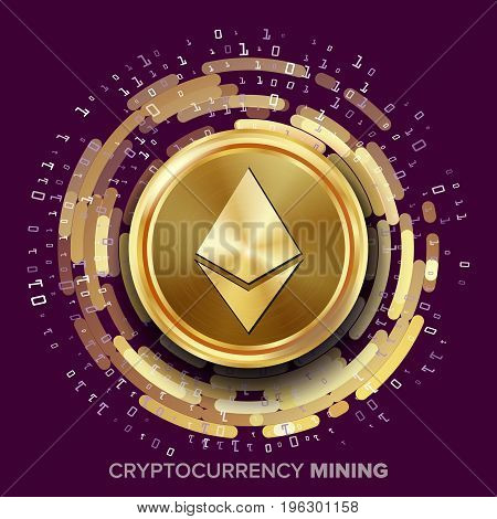 Mining Ethereum Cryptocurrency Vector. Golden Coin, Digital Stream. Futuristic Money. Fintech Blockchain. Processing Binary Data Arrays Operation. Cryptography