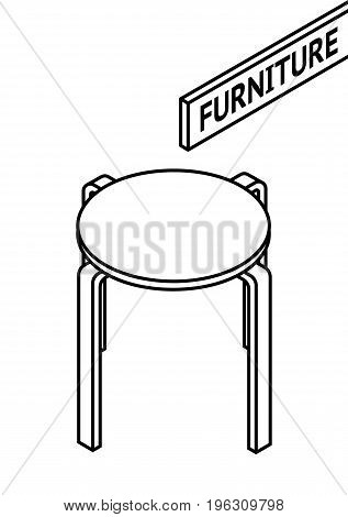 Isometric outline furniture. 3D line drawn isometric round stool. white background. Vector illustration.