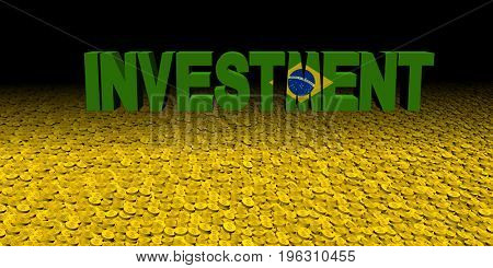 Investment text with Brazilian flag on coins 3d illustration
