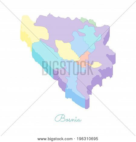 Bosnia Region Map: Colorful Isometric Top View. Detailed Map Of Bosnia Regions. Vector Illustration.