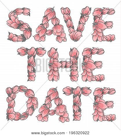 SAVE THE DATE sign or lettering made with sakura flowers and leaves - floral alphabet letters set, vector design