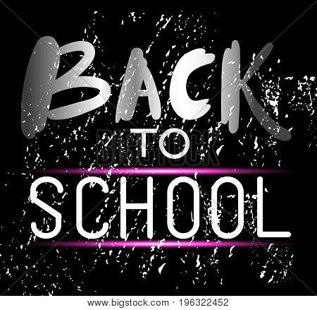 Stylish dark welcome back to school poster design hand-drawn lettering on black textured background. Silver text and pink neon decoration. Grungy sale banner. Greeting card for students and teachers.