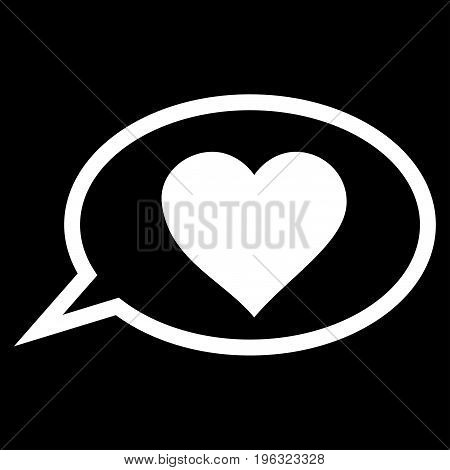 Love Message Balloon flat icon. Vector white symbol. Pictogram is isolated on a black background. Trendy flat style illustration for web site design, logo, ads, apps, user interface.