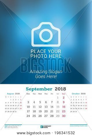 September 2018. Wall Monthly Calendar For 2018 Year. Vector Design Print Template With Place For Pho