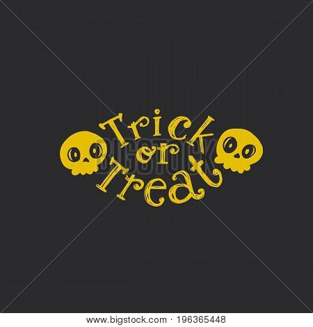 Trick or treat sketch logo with looking skulls. Hand drawn Halloween lettering on bright background. This illustration can be used as a greeting card, poster, print or party emblem. Flat