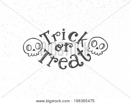 Trick or treat sketch text logo with looking skulls. Hand drawn Halloween lettering. This illustration can be used as a greeting card, poster, print or party emblem. Flat, cartoon, druft