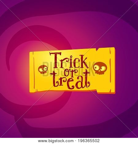 Trick or treat with tag with cartoon skulls. Hand drawn Halloween lettering. This illustration can be used as a greeting card, poster, print or party logo. Cartoon styled